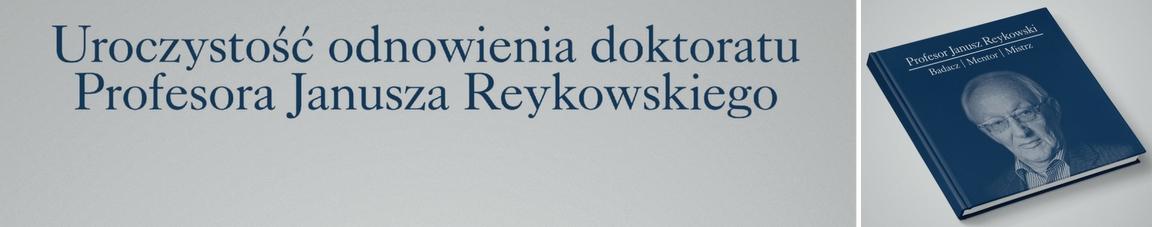 Uroczystość odnowienia doktoratu Profesora Janusza Reykowskiego
