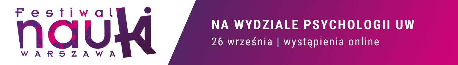 Festiwal Nauki 2020 na Wydziale Psychologii UW
