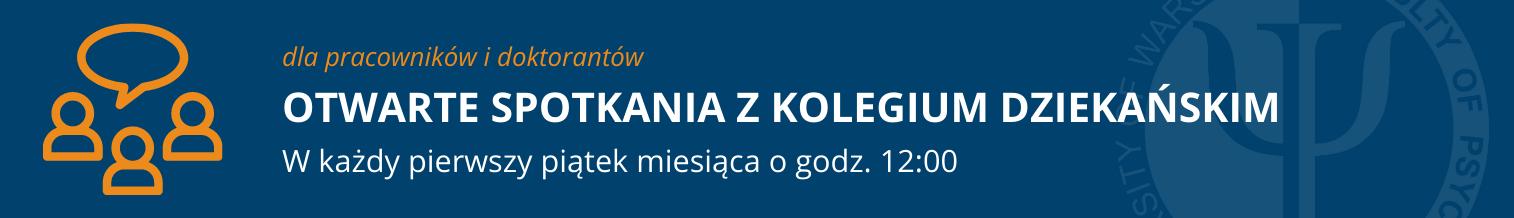 Zaproszenie na otwartespotkaniezkolegium dziekańskim (dla pracowników i doktorantów)
