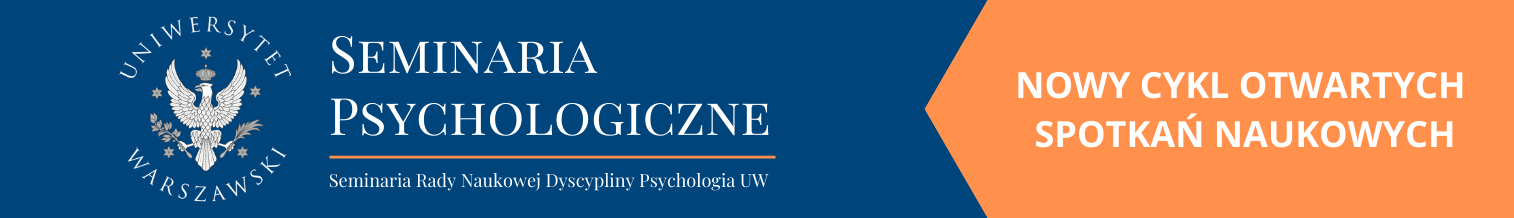 Seminaria Psychologiczne – nowy cykl otwartych spotkań naukowych. Pierwszym gościem dr hab. Katarzyna Lubiewska